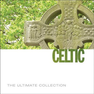 The Ultimate Collection - Celtic [Music Download]