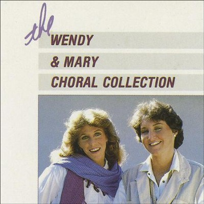 The Wendy & Mary Collection  [Music Download] -     By: Wendy & Mary