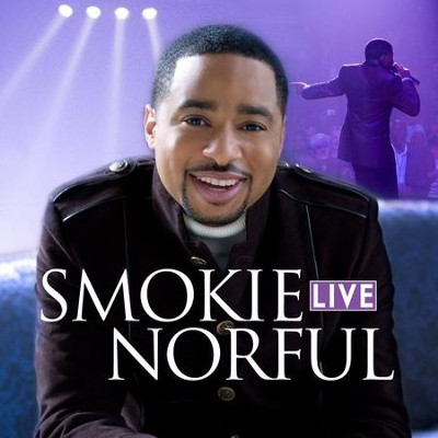 once in a lifetime smokie norful free mp3