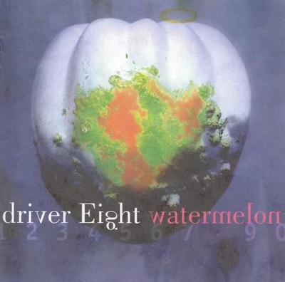 Watermelon  [Music Download] -     By: Driver Eight