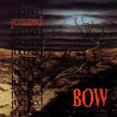 Bow  [Music Download] -     By: Focused