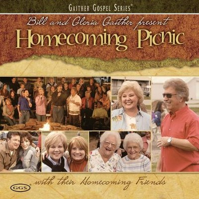 I Was There When It Happened (Homecoming Picnic Album Version)  [Music Download] -     By: Ben Speer