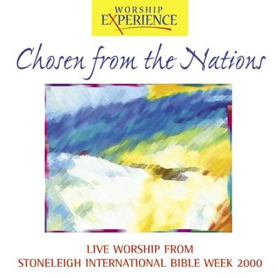 Chosen From The Nations - Stoneleigh International Bible Week  [Music Download] -     By: Chosen From The Nations Performers