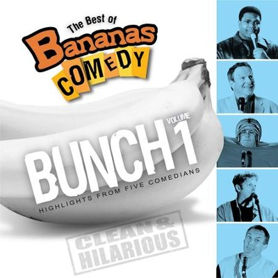 The Best Of Bananas Comedy: Bunch Volume 1 Second Edition  [Music Download] -