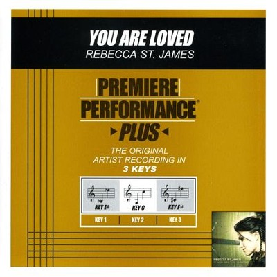 You Are Loved (Premiere Performance Plus Track)  [Music Download] -     By: Rebecca St. James