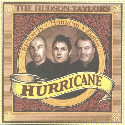 Hurricane  [Music Download] -     By: The Hudson Taylors