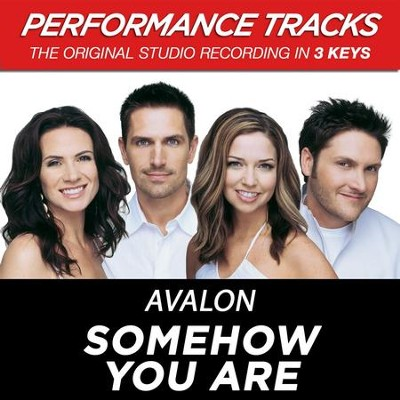 Somehow You Are (Premiere Performance Plus Track)  [Music Download] -     By: Avalon