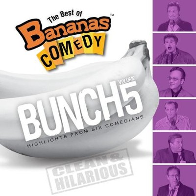 The Best Of Bananas Comedy: Bunch Volume 5  [Music Download] -     By: Bananas Comedy
