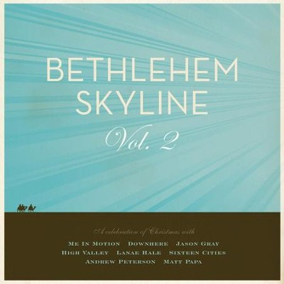Bethlehem Skyline 2  [Music Download] -     By: Various Artists