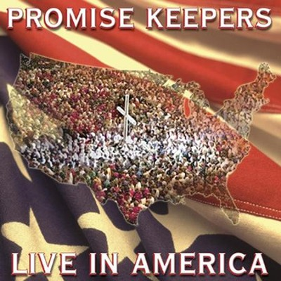Promise Keepers - Live In America  [Music Download] -     By: Maranatha! Promise Band