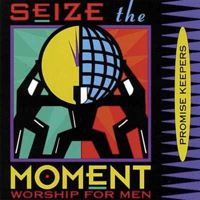 Promise Keepers - Seize The Moment  [Music Download] -     By: Maranatha! Promise Band