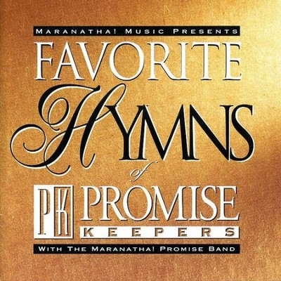 Favorite Hymns Of Promise Keepers  [Music Download] -     By: Maranatha! Promise Band