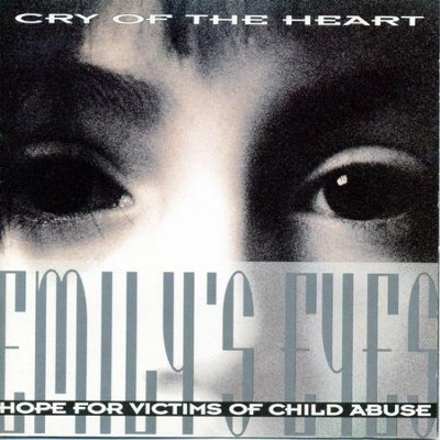 Cry Of The Heart  [Music Download] -     By: Emily's Eyes