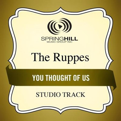 You Thought Of Us (Studio Track)  [Music Download] -     By: The Ruppes