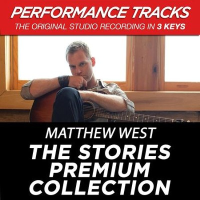 Premiere Performance Plus: The Stories Premium Collection  [Music Download] -     By: Matthew West
