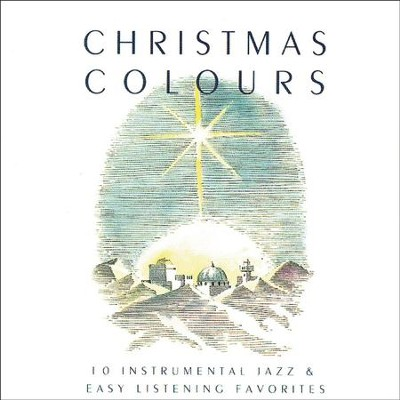 Christmas Colours  [Music Download] -     By: Maranatha! Instrumental
