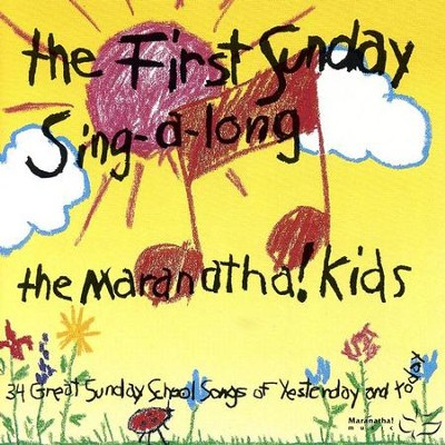 The First Sunday Singalong  [Music Download] -     By: Maranatha! Kids