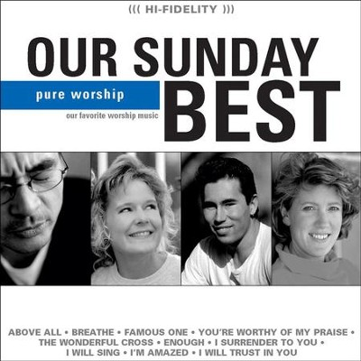 Our Sunday Best (Blue)  [Music Download] -     By: Maranatha! Singers