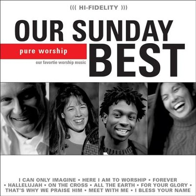 Our Sunday Best (Red)  [Music Download] -     By: Maranatha! Singers
