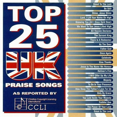 Top 25 UK Praise Songs  [Music Download] -     By: Maranatha! Singers