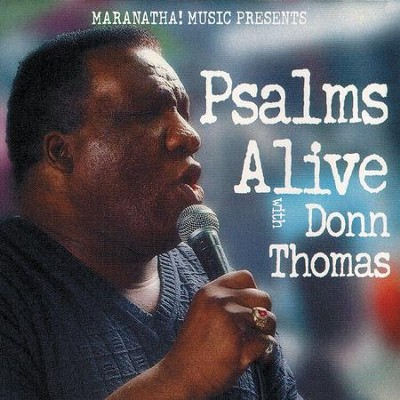 Psalms Alive With Donn Thomas  [Music Download] -     By: Donn Thomas