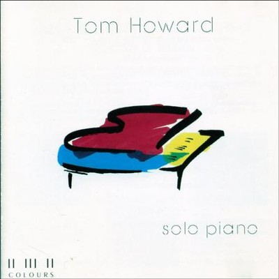 Tom Howard - Solo Piano  [Music Download] -     By: Maranatha! Instrumental