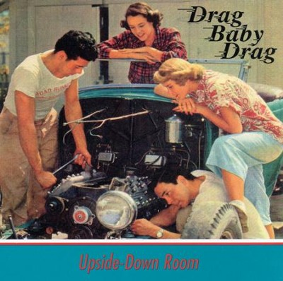 Drag Baby Drag  [Music Download] -     By: Upside Down Room
