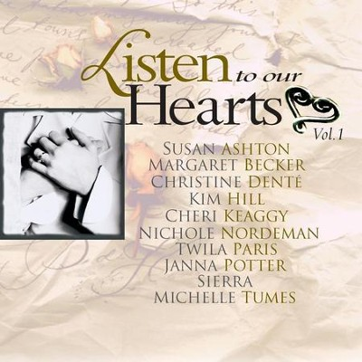 Listen To Our Hearts Vol. 1  [Music Download] -     By: Various Artists