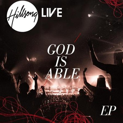 God Is Able EP  [Music Download] -     By: Hillsong Live