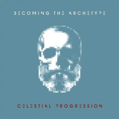 Celestial Progression  [Music Download] -     By: Becoming the Archetype