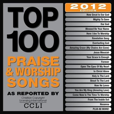 Top 100 Praise & Worship Songs 2012 Edition [Music Download]