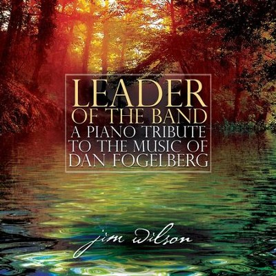Leader Of The Band  [Music Download] -     By: Jim Wilson