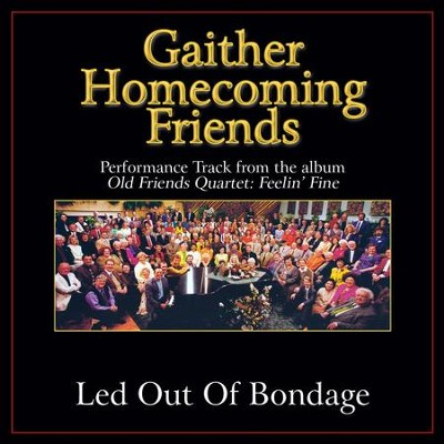 Led Out of Bondage Performance Tracks  [Music Download] -     By: Bill Gaither, Gloria Gaither