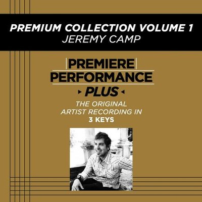 Premiere Performance Plus: Premium Collection Volume 1  [Music Download] -     By: Jeremy Camp