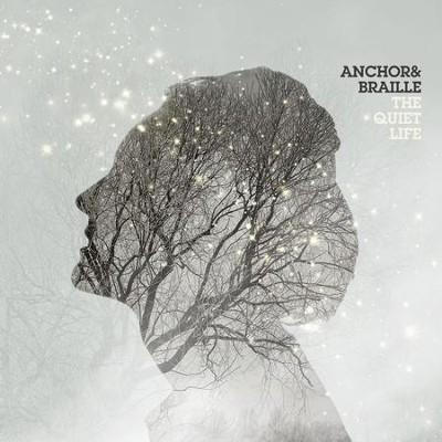 The Quiet Life  [Music Download] -     By: Anchor & Braille