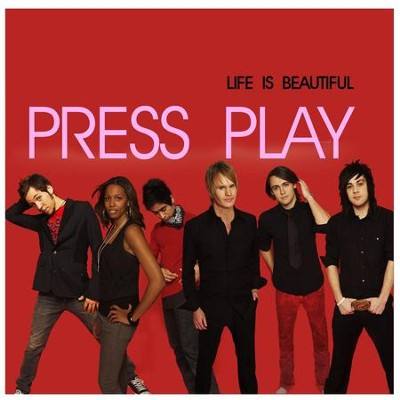 Life Is Beautiful  [Music Download] -     By: Press Play