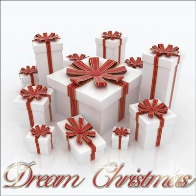 Dream Christmas  [Music Download] -     By: Various Artists