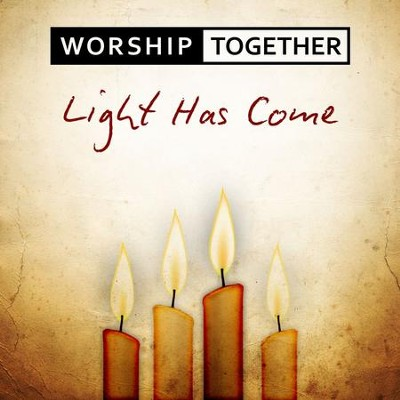 Light Has Come  [Music Download] -     By: Worship Together