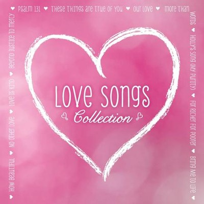 Love Songs  [Music Download] -     By: Maranatha! Music
