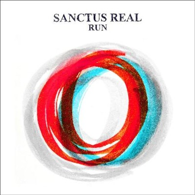 Run (Deluxe Edition)  [Music Download] -     By: Sanctus Real