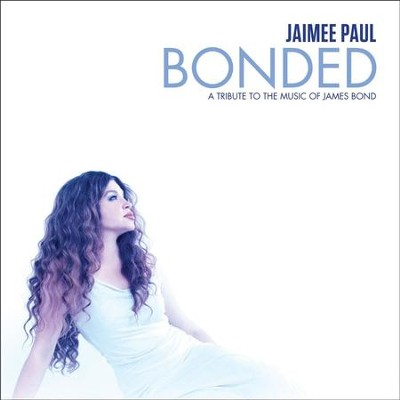 Bonded: A Tribute to the Music of James Bond  [Music Download] -     By: Jaimee Paul