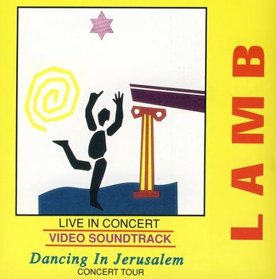 Dancing In Jerusalem, Vol 2. Live   -     By: Lamb