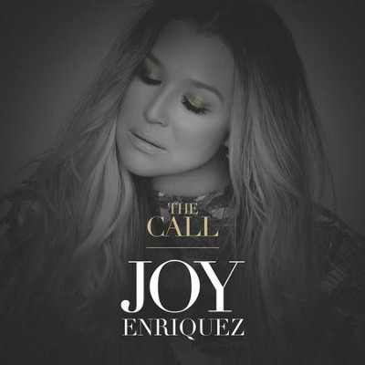 The Call   -     By: Joy Enriquez