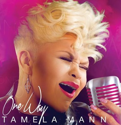 One Way   -     By: Tamela Mann