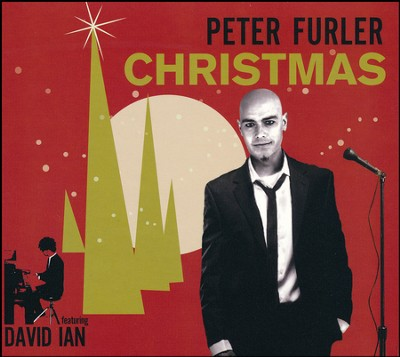 Peter Furler Christmas CD (featuring David Ian)   -     By: Peter Furler