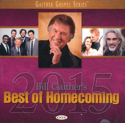 Bill Gaither's Best of Homecoming 2015   -     By: Various Artists