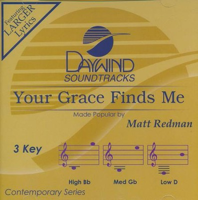 Your Grace Finds Me   -     By: Matt Redman