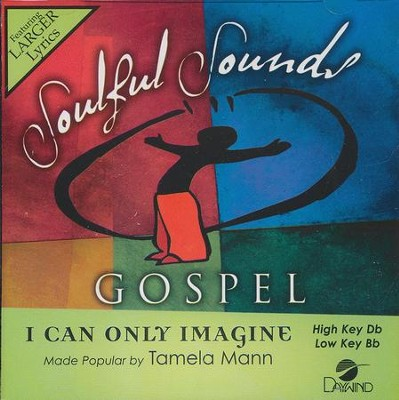 I Can Only Imagine, Acc CD   -     By: Tamela Mann