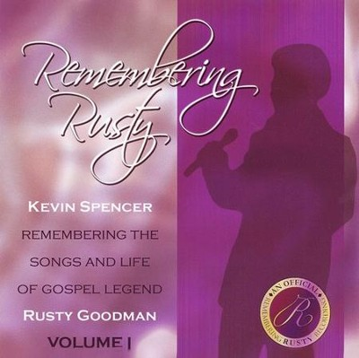 Remembering Rusty, Volume 1 CD   -     By: Kevin Spencer