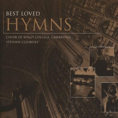 Best Loved Hymns   -     By: Choir of King's College Cambridge
